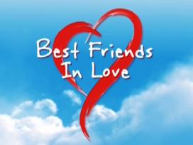 Best Friends in Love (1) - 07-06-2018 Part 1