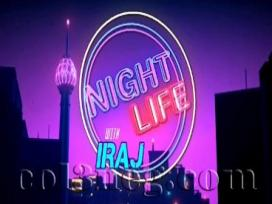Night Life with Iraj - Sachith Pieris