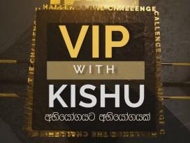 VIP with Kishu 07-07-2019